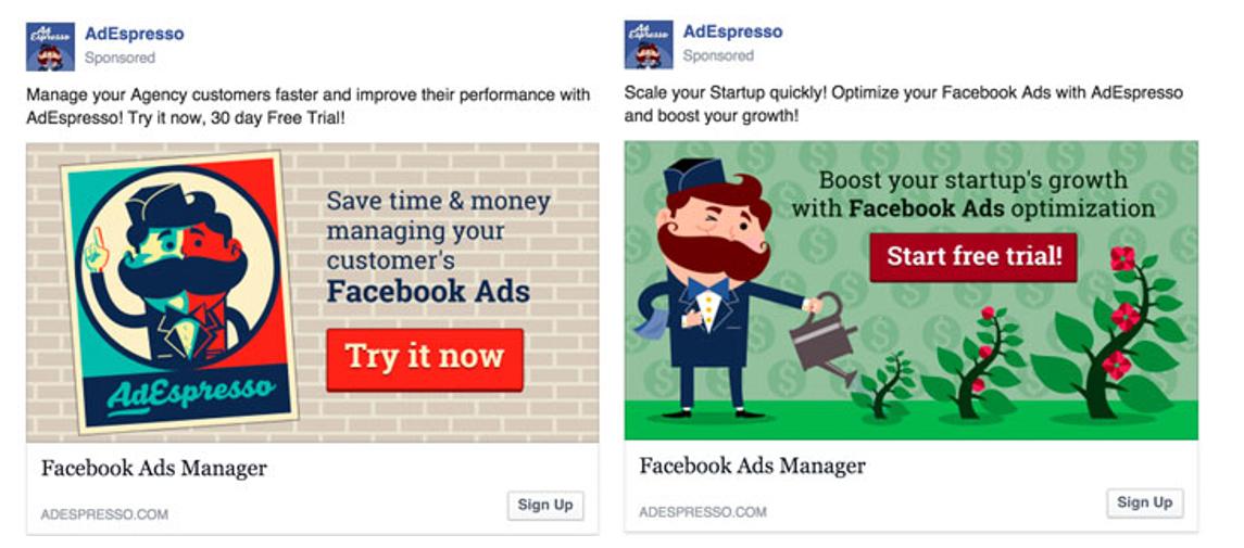 Hai quảng cáo khác nhau của AdEspresso cho hai mục tiêu đối tượng khác nhau